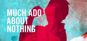 Much Ado About Nothing at Hart House Theatre